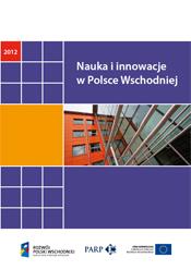 Nauka i innowacje w Polsce Wschodniej