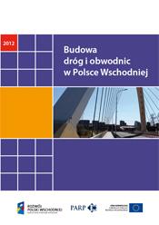 Budowa dróg i obwodnic w Polsce Wschodniej