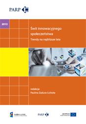Innowacyjność 2013 - Świt innowacyjnego społeczeństwa