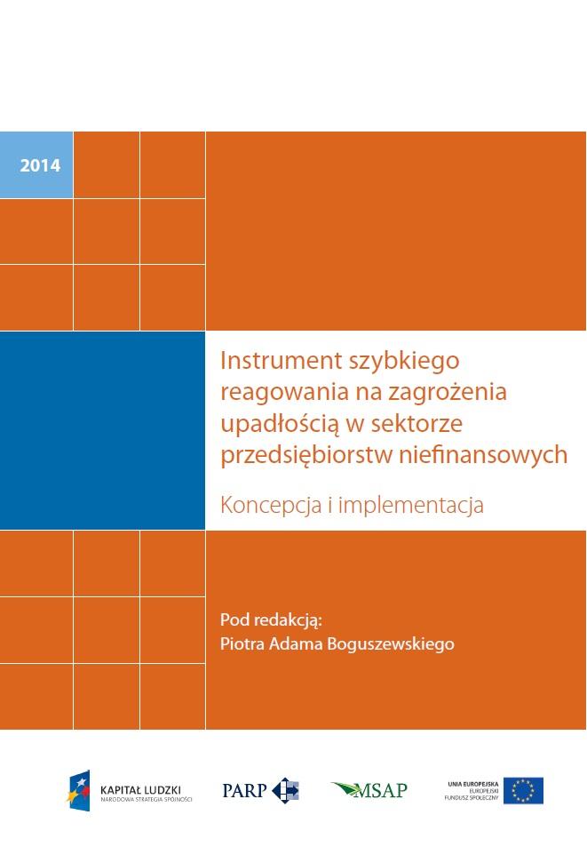 Instrument Szybkiego Reagowania na zagrożenia upadłością w sektorze przedsiębiorstw niefinansowych