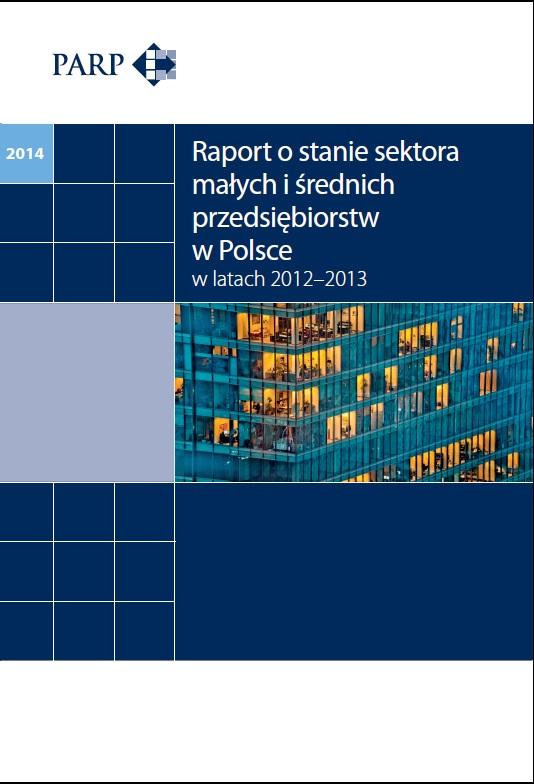 Raport o stanie sektora MSP w Polsce w latach 2012–2013