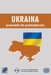 Ukraina - przewodnik rynkowy
