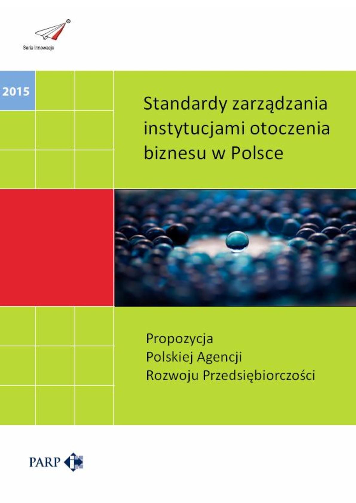 Standardy zarządzania instytucjami otoczenia biznesu w Polsce