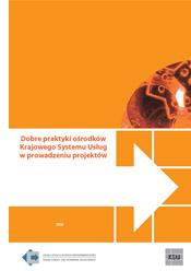 Dobre praktyki ośrodków Krajowego Systemu Usług w prowadzeniu projektów