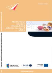 Stan i tendencje rozwojowe sektora jednostek badawczo-rozwojowych w Polsce