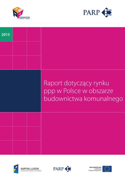Rynek PPP w Polsce w obszarze budownictwa komunalnego
