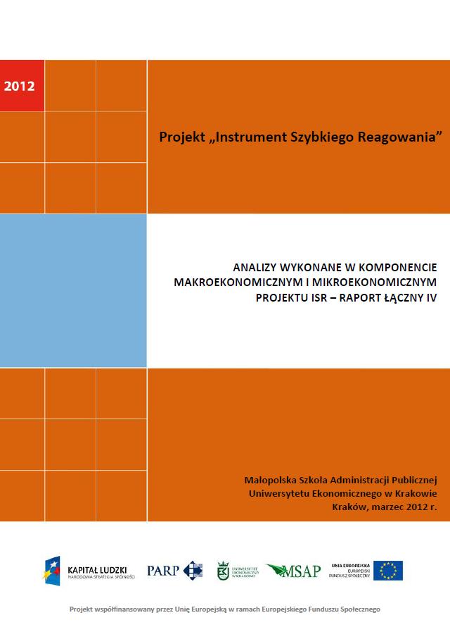 Analizy wykonane w komponentach mikroekonomicznym  i makroekonomicznym projektu ISR – IV raport łączny
