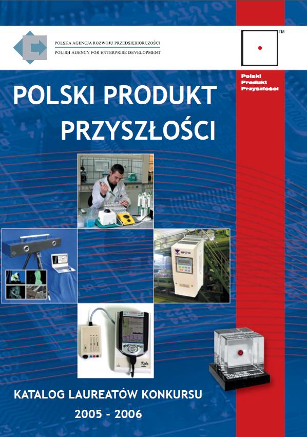Katalog laureatów IX i X edycji Konkursu Polski Produkt Przyszlości