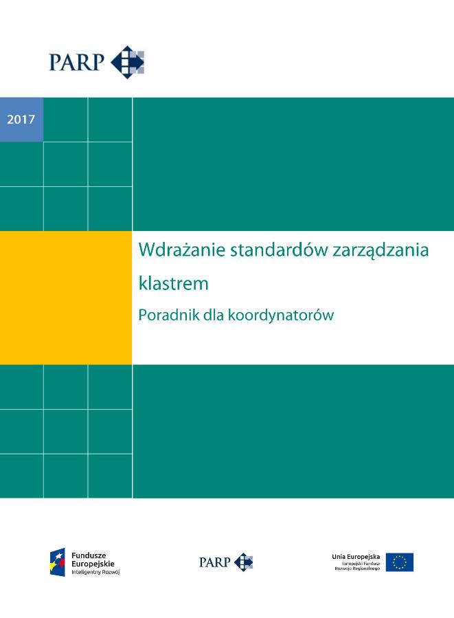Wdrażanie standardów zarządzania klastrem. Poradnik dla koordynatorów