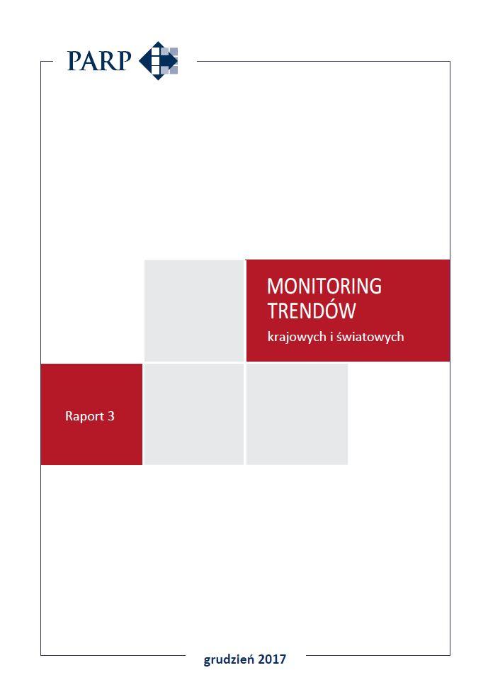 Monitoring trendów krajowych i światowych - Raport 3