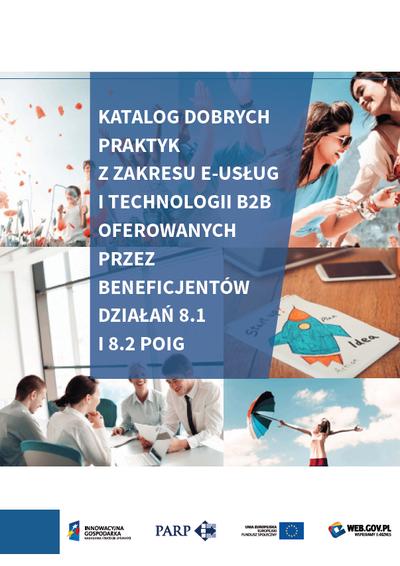 Katalog dobrych praktyk z zakresu e-usług i technologii B2B - 2015