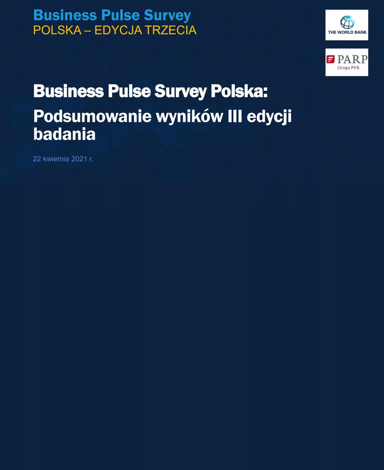 Business Pulse Survey Polska: Podsumowanie wyników III edycji badania