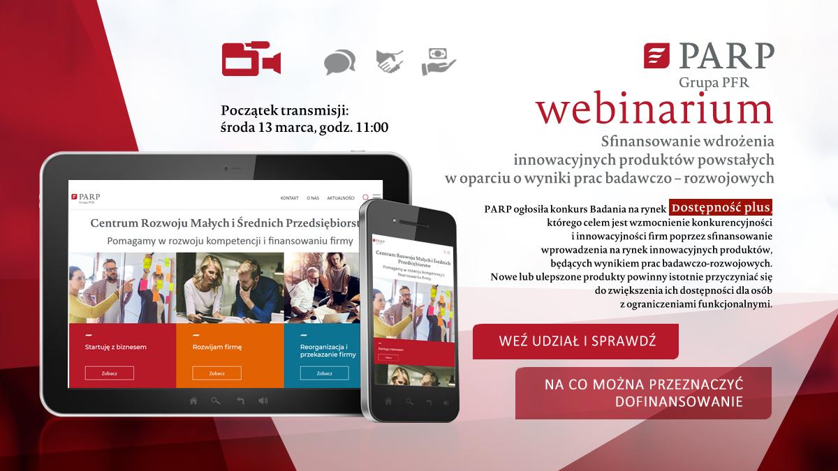 Finansowanie wdrożenia innowacyjnych produktów powstałych w oparciu o wyniki prac badawczo-rozwojowych - webinarium