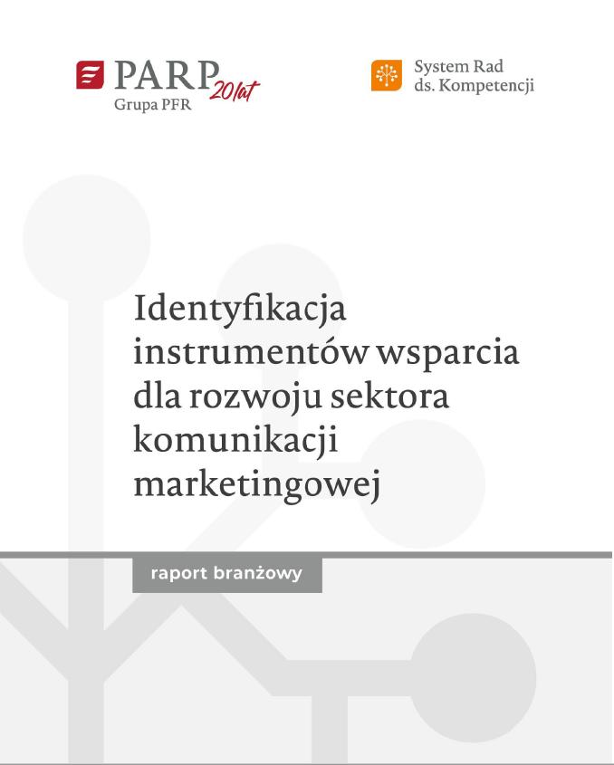 Identyfikacja instrumentów wsparcia dla rozwoju sektora komunikacji marketingowej
