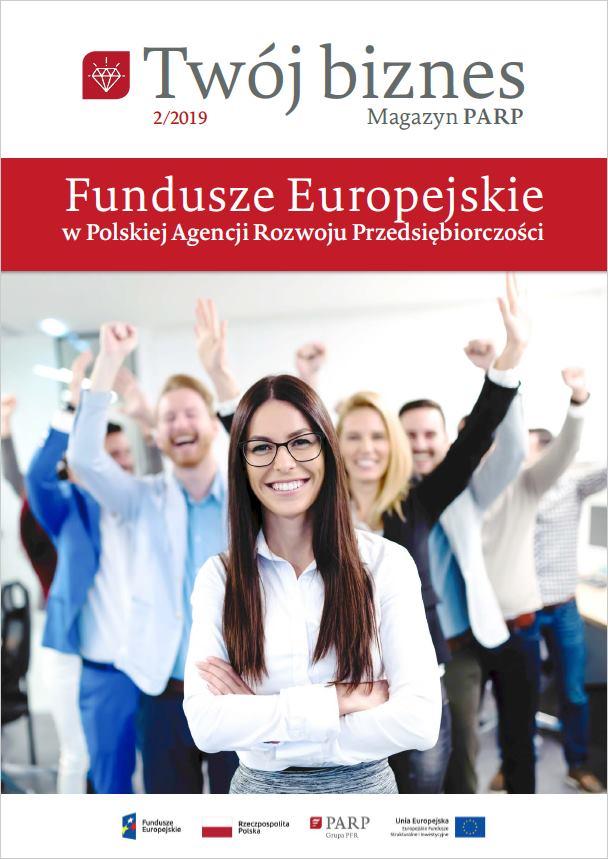 Twój biznes: Fundusze Europejskie w PARP