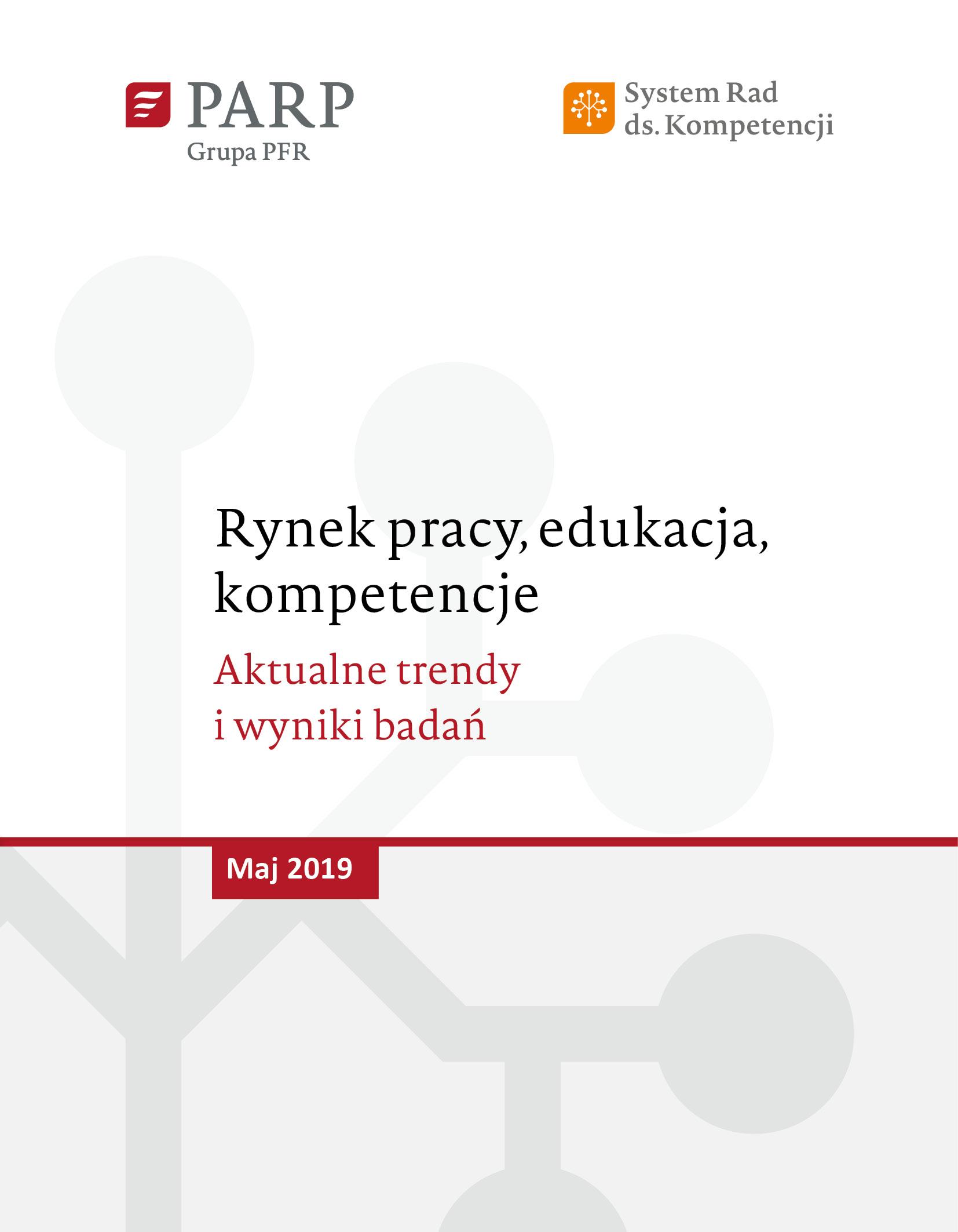 Rynek pracy, edukacja, kompetencje - maj 2019