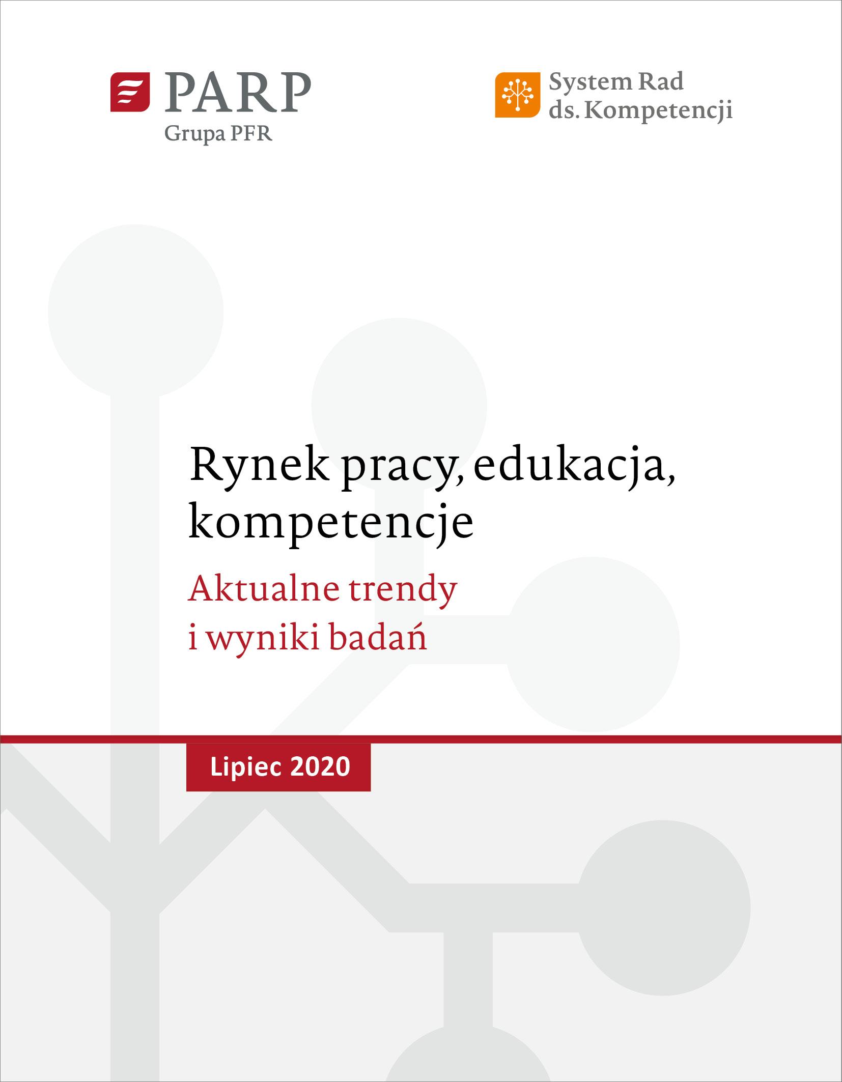 Rynek pracy, edukacja, kompetencje - lipiec 2020