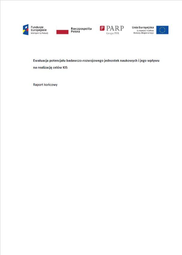 Ewaluacja potencjału badawczo-rozwojowego jednostek naukowych i jego wpływu na realizację celów KIS