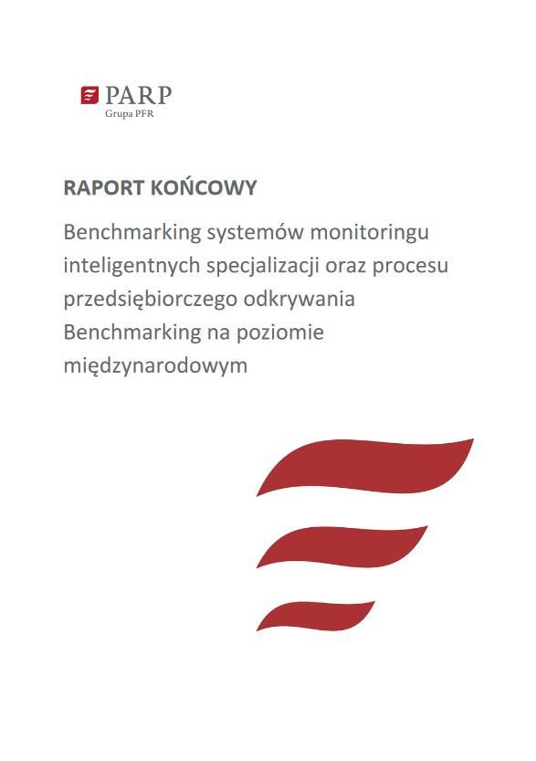 Benchmarking systemów monitoringu inteligentnych specjalizacji oraz procesu przedsiębiorczego odkrywania Benchmarking na poziomie międzynarodowym