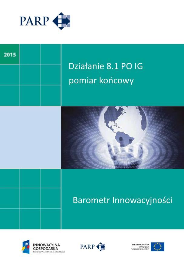 Barometr Innowacyjności - Działanie 8.1 PO IG - pomiar końcowy