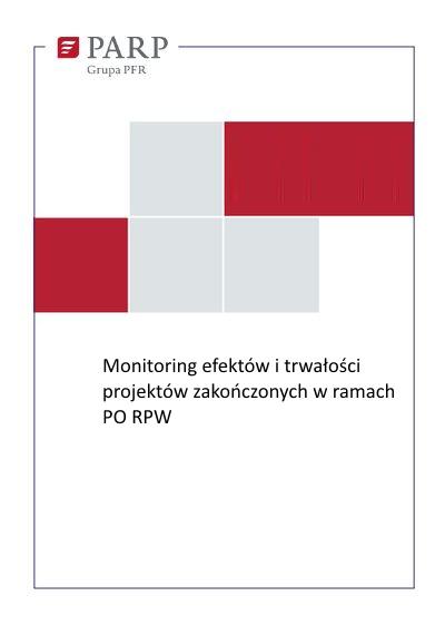 Monitoring efektów i trwałości projektów zakończonych w ramach PO RPW