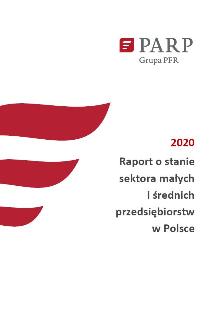 Raport o stanie sektora małych i średnich przedsiębiorstw w Polsce 2020