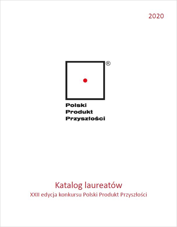 Katalog Laureatów XXII Konkursu Polski Produkt Przyszłości